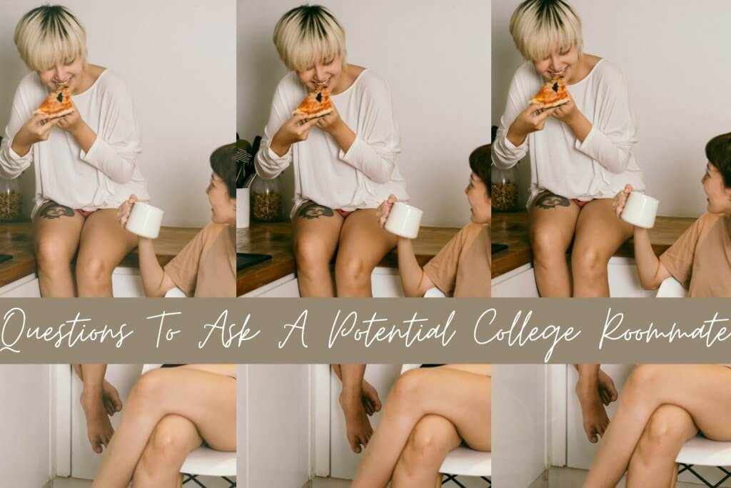 questions to ask a potential college roommate